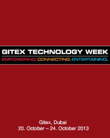 Gitex, Dubai 20. October – 24. October 2013